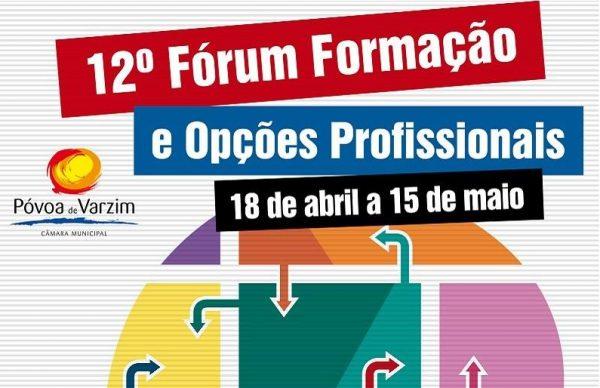 12º Fórum Formação e Opções Profissionais de 18 de abril a 15 de maio