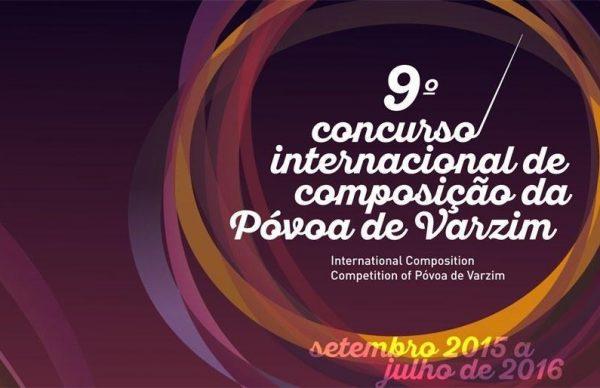 9º Concurso Internacional de Composição da Póvoa de Varzim: obras finalistas
