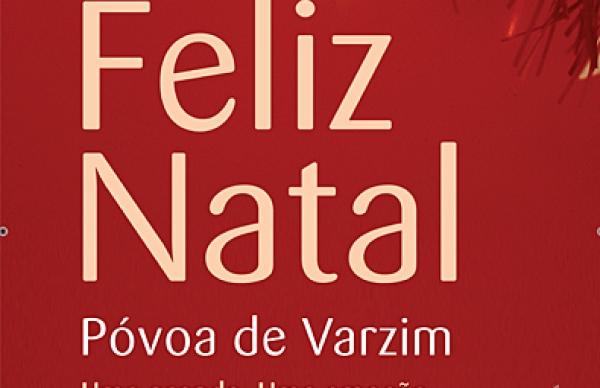"""""""Feliz Natal Póvoa de Varzim-Uma prenda. Uma emoção""""-Programa de Segunda-feira, dia 4"""