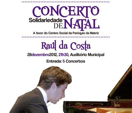 Concerto de Solidariedade, por Raúl da Costa