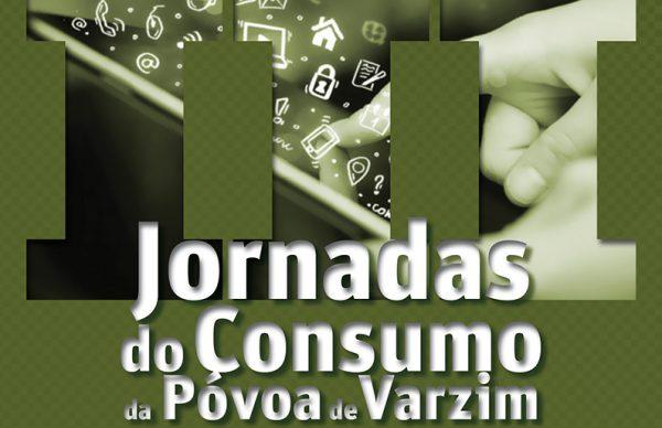 III Jornadas do Consumo da Póvoa de Varzim