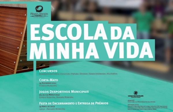 Projecto Escola da Minha Vida 2011/2012
