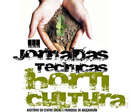 Terceiras Jornadas de Horticultura em Aguçadoura – sábado, 12