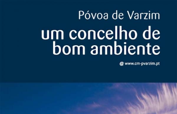 Póvoa de Varzim vence IX Concurso Nacional de Gestão de Resíduos Urbanos «Cidades Limpas – 2008»