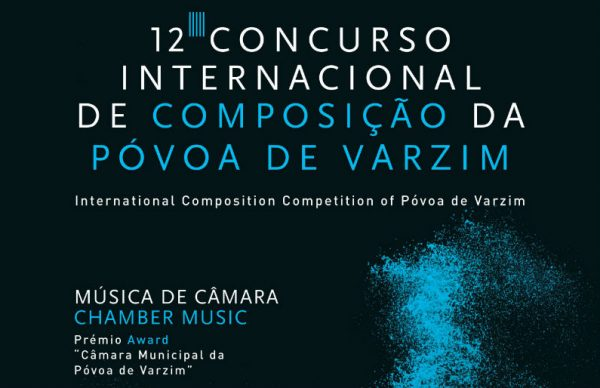 12º Concurso Internacional de Composição da Póvoa de Varzim: Obras finalistas