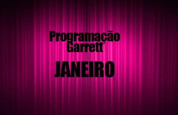 Conheça a programação do Garrett em janeiro
