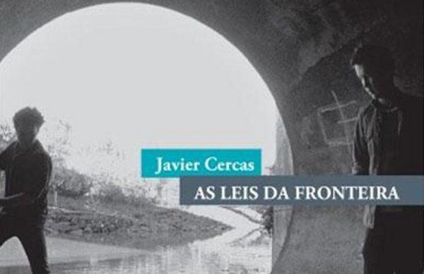"""""""As Leis da Fronteira"""" de Javier Cercas vence Prémio Casino da Póvoa"""