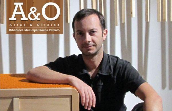 Designer Rui Viana em Artes & Ofícios