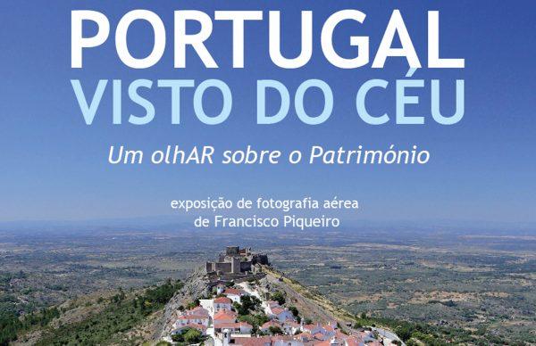 Portugal Visto do Céu: Um olhAr sobre o Património