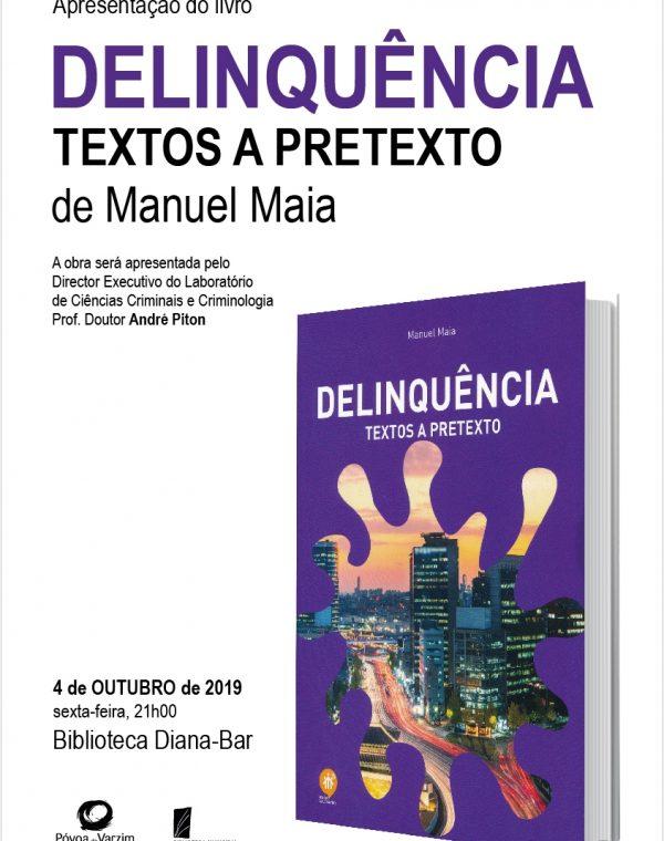 """Apresentação do livro """"Delinquências: textos ou pretextos"""""""