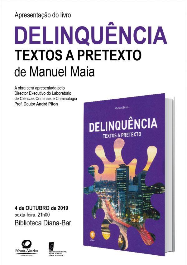 """Apresentação do livro """"Delinquência: textos ou pretextos"""""""