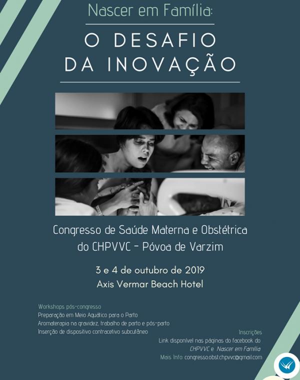 """Congresso de Saúde Materna e Obstétrica""""Nascer em família: o desafio da inovação"""""""