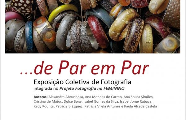 """Exposição Coletiva de Fotografia """"...De Par em Par"""""""