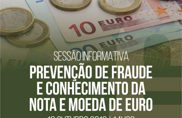 """Sessão informativa sobre """"Prevenção de fraude"""" e """"Conhecimento da Nota e Moeda de Euro"""""""