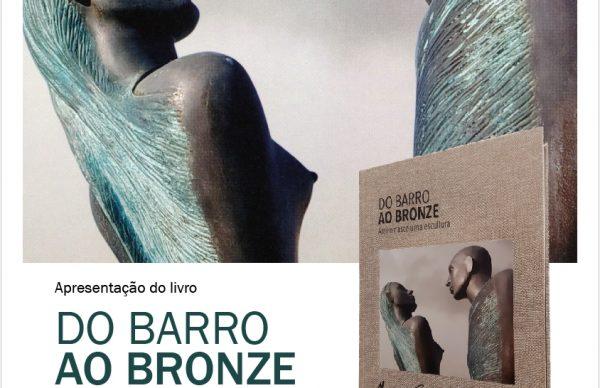 """Apresentação do livro  """"Do Barro ao Bronze Assim nasce uma escultura"""""""