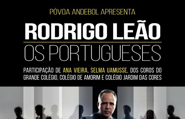 Póvoa Andebol traz Rodrigo Leão ao Garrett