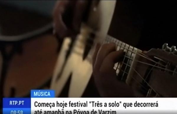 Festival Três a Solo em destaque na RTP