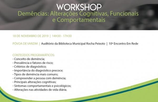 """10º Encontro em Rede - Workshop """"Demências: Alterações Cognitivas, Funcionais e Comportamentais"""""""