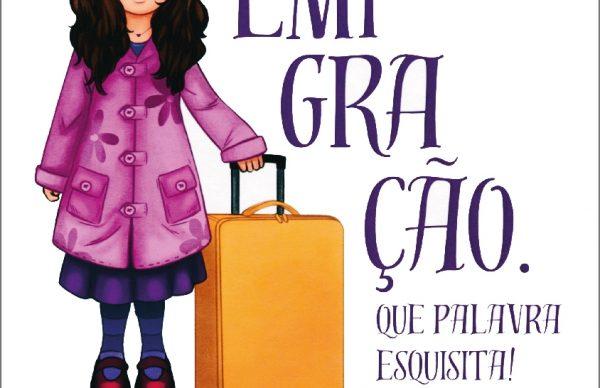 """Apresentação do livro """"Emigração. Que palavra esquisita!"""""""