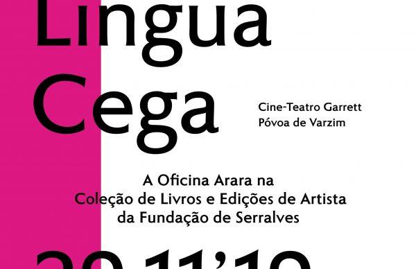 """Inauguração da exposição """"Língua Cega"""""""