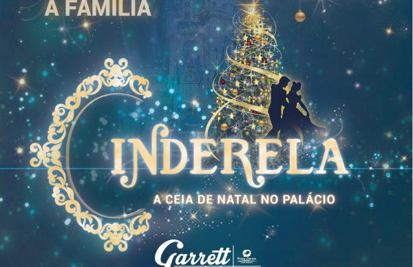 Cinderela - Um musical para toda a família no Garrett