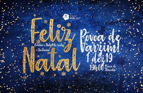 Feliz Natal Póvoa de Varzim 2019