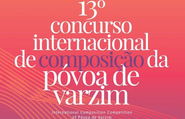 13º Concurso Internacional de Composição da Póvoa de Varzim aberto até 17 de abril