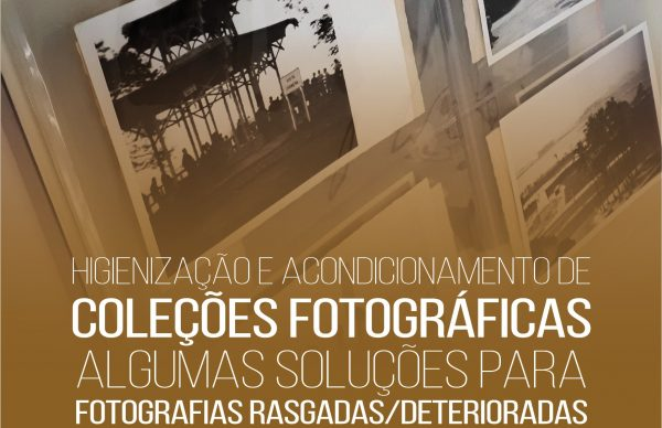 """Ação de sensibilização sobre """"Higienização e acondicionamento de coleções fotográficas"""""""