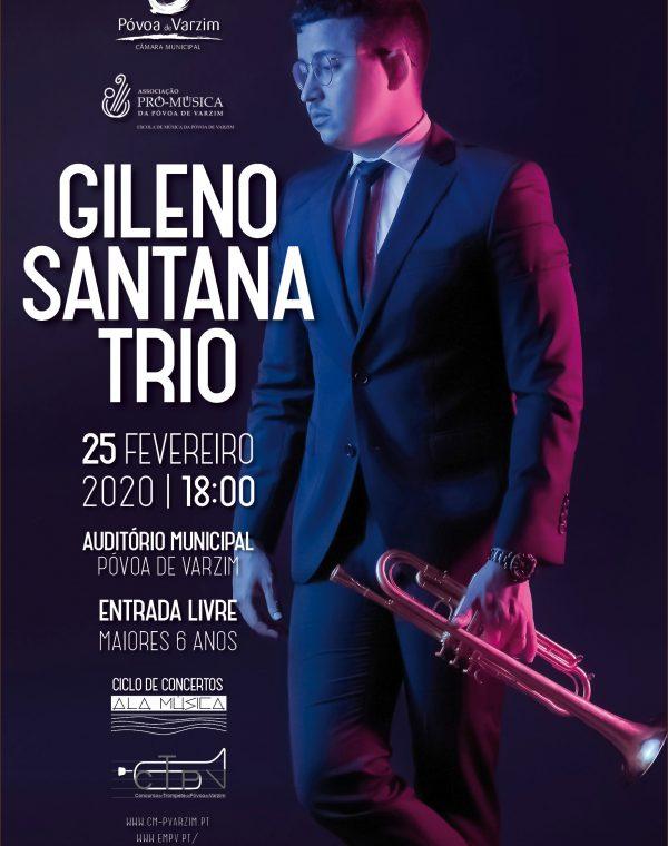 Ciclo de Concertos Ala Música: Gileno Santana Trio