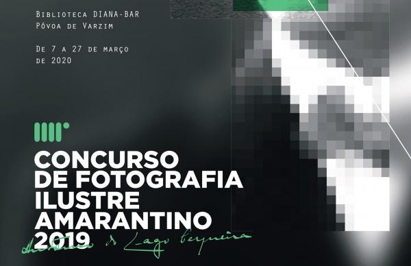 Exposição da 4ª Edição do Concurso de Fotografia Ilustre Amarantino 2019