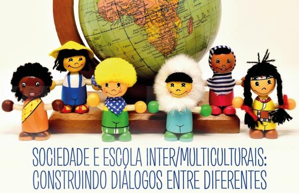 Sociedade e Escola Inter/Multiculturais: sessão para professores