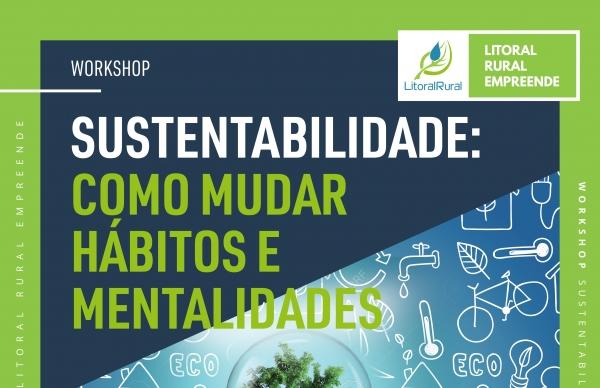 Sustentabilidade: como mudar hábitos e mentalidades
