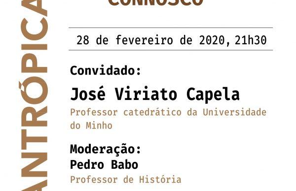 """""""Venha Conversar Connosco"""" com José Viriato Capela"""