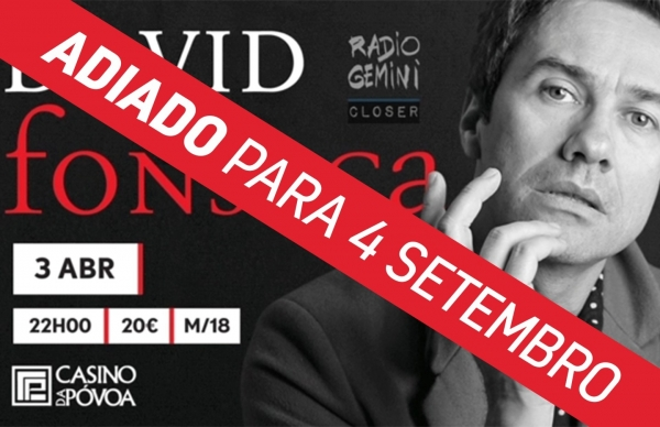 Concerto solidário de David Fonseca entre os espetáculos reagendados pelo Casino da Póvoa