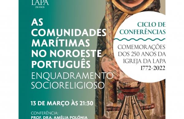"""Conferência adiada: """"As Comunidades Marítimas No Noroeste Português - Enquadramento Religioso"""""""