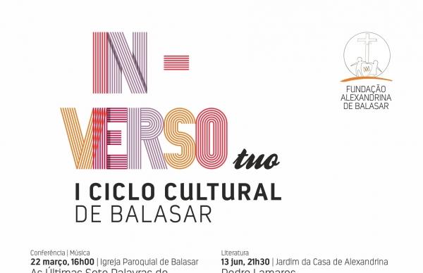 "I CICLO CULTURAL DE BALASAR ""INVERSO TUO"" - Atividade Adiada"