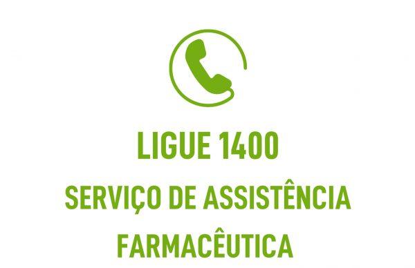 Serviço de assistência farmacêutica: ligue 1400.