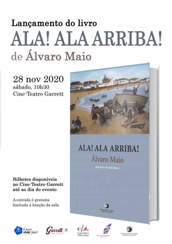 Ala! Ala Arriba!: lançamento da obra premiada pela Fundação Dr. Luís Rainha/ Correntes d'Escritas - ATIVIDADE ADIADA PARA 2021