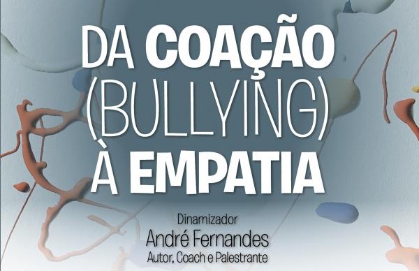Da Coação (Bullying) à empatia