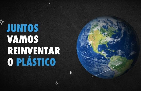 """Em 2021, """"Vamos Reinventar o Plástico"""""""