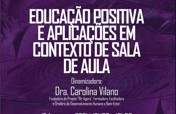 """Formação para pessoal docente: """"Educação Positiva e aplicações em contexto de sala de aula"""""""