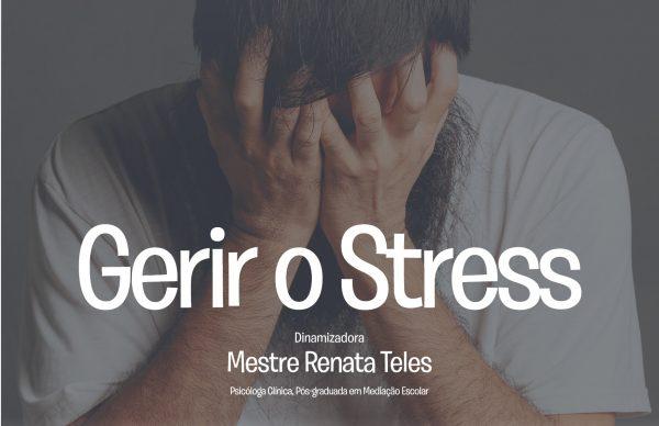 Gerir o Stress: sessão de capacitação