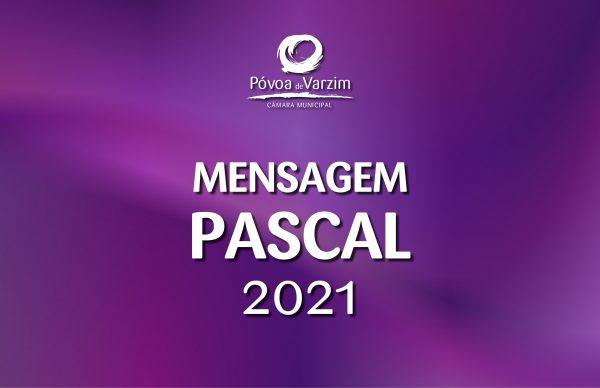 MENSAGEM PASCAL 2021