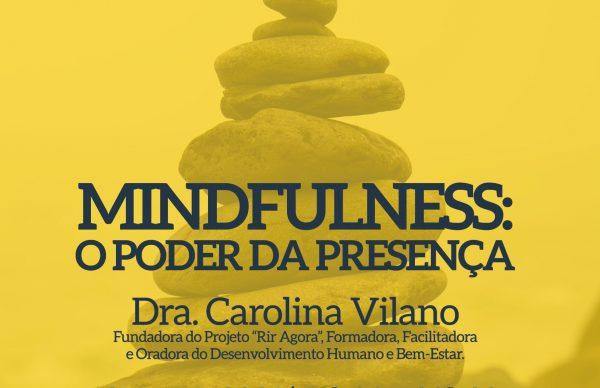 """Mindfulness: o Poder da Presença"""