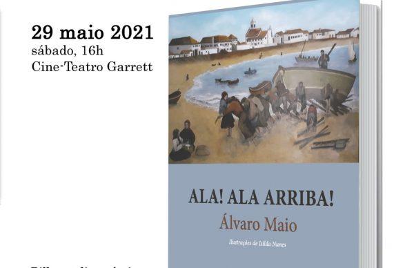 """Apresentação do livro """"Ala! Ala Arriba!"""" de Álvaro Maio no Cine-Teatro Garrett"""