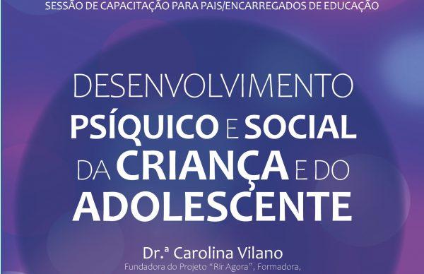 """Sessão de Capacitação """"Desenvolvimento Psíquico e Social da Criança e do Adolescente"""""""