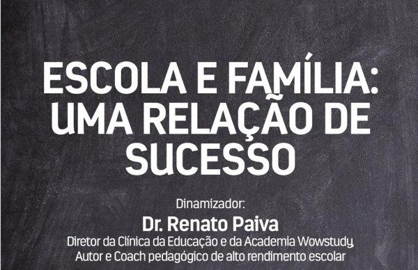 """Sessão de Capacitação """"Escola e Família: Uma Relação de Sucesso"""""""