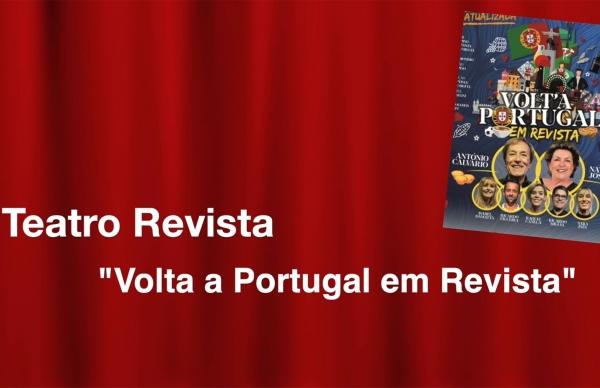 """Teatro Revista """"Volta a Portugal em Revista"""""""