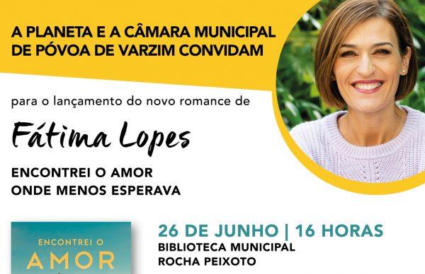 Novo romance de Fátima Lopes será apresentado na Póvoa