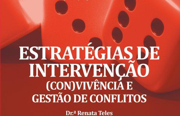 """Sessão de Capacitação: """"Estratégias de Intervenção – (Con)vivência e Gestão de Conflitos"""""""
